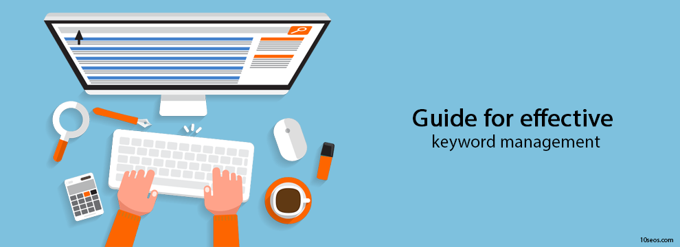 Guide for effective keyword management