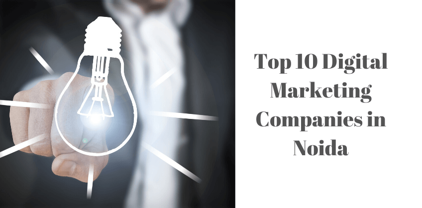 Top 10 Digital Marketing Companies in Noida