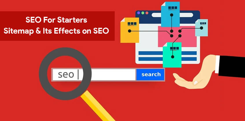SEO For Starters: Sitemap & Its Effects on SEO