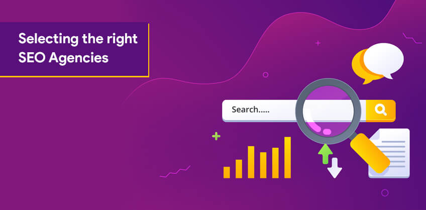 Selecting the right SEO Agencies – Useful for growing business