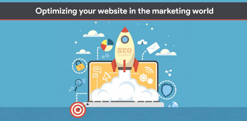 Optimizing your website in the marketing world