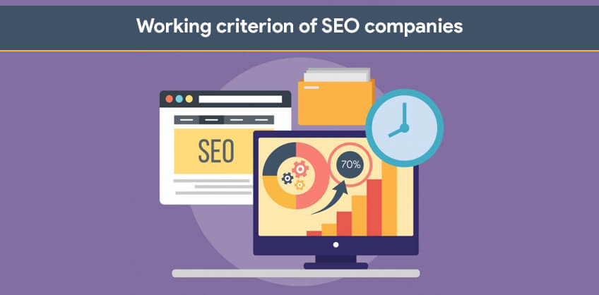 Working criterion of SEO companies