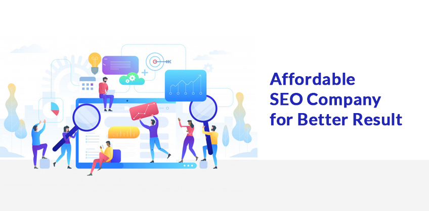 Affordable SEO Company for Better Result