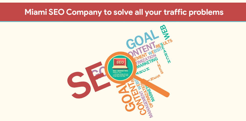 Miami SEO Company to solve all your traffic problems