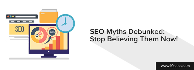 SEO Myths Debunked: Stop Believing Them Now!