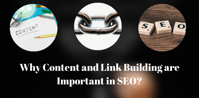 Why Content and Link Building are Important in SEO?