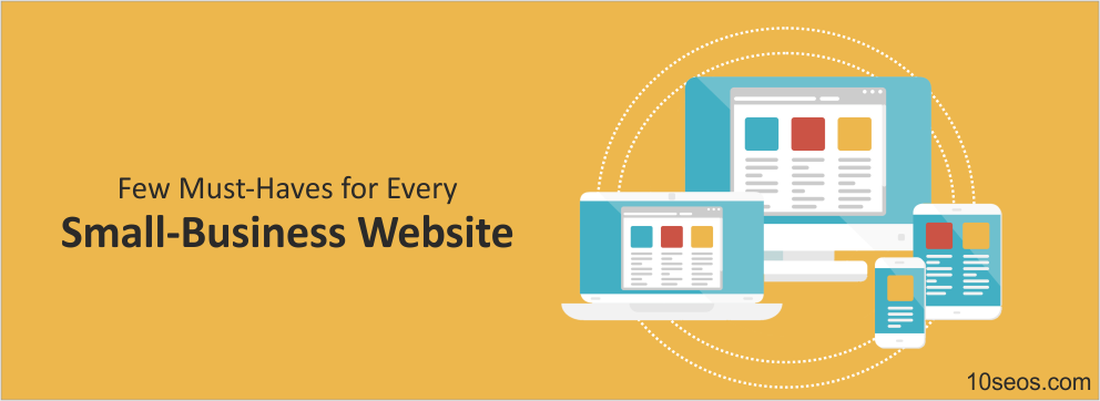 Few Must-Haves for Every Small-Business Website!