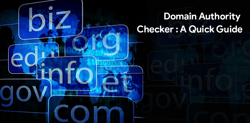 Domain Authority Checker : A Quick Guide