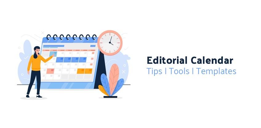 What is an editorial calendar?what is the need for editorial calendar?