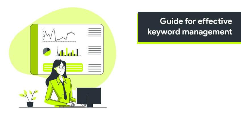 Guide for effective keyword management