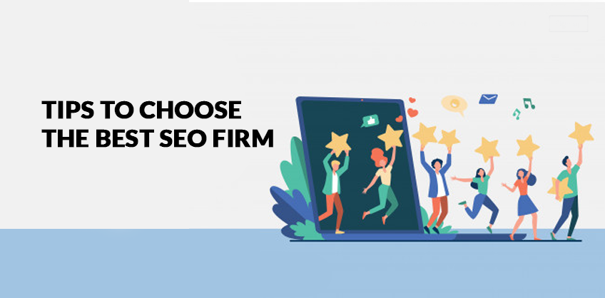Tips to choose the best SEO firm