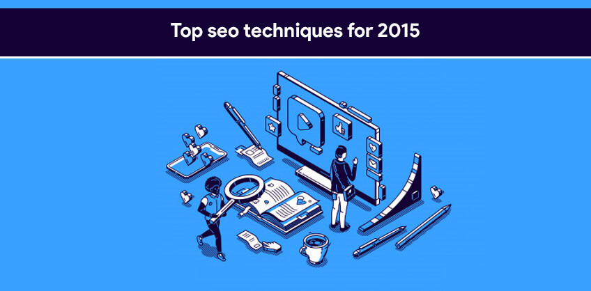 Top seo techniques for 2015
