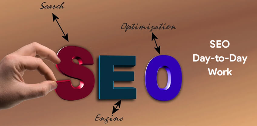SEO: Day-to-Day Work