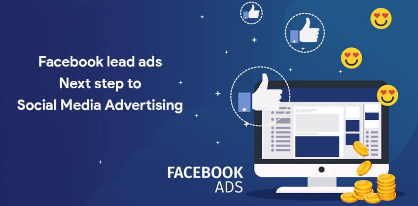 Facebook lead ads: Next step to Social Media Advertising