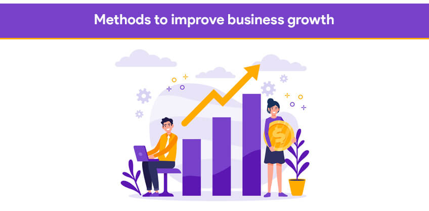 Methods to improve business growth