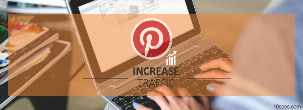 How to drive more traffic on Pinterest?