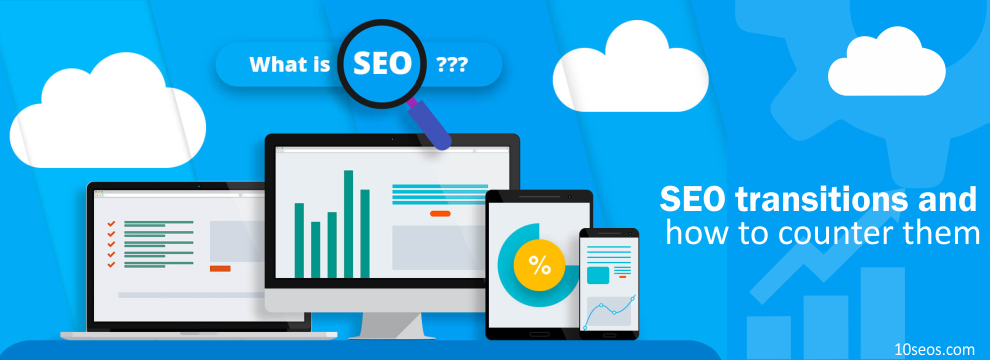 What are SEO transitions and how to counter them?